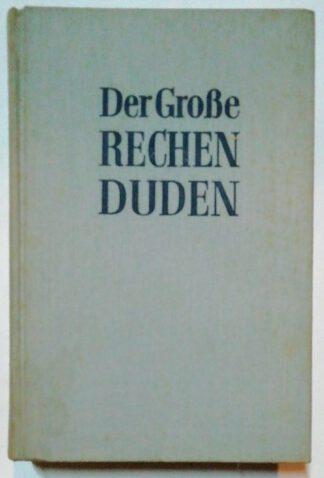 Der Große Rechenduden – Dritter Band: Aufgabensammlung.
