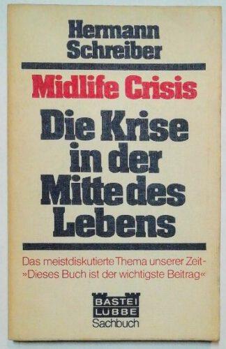 Midlife Crisis – Die Krise in der Mitte des Lebens.