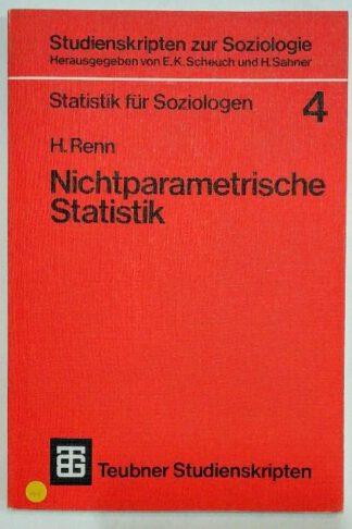 Nichtparametrische Statistik – Eine Einführung in die Grundlagen [Statistik für Soziologen].
