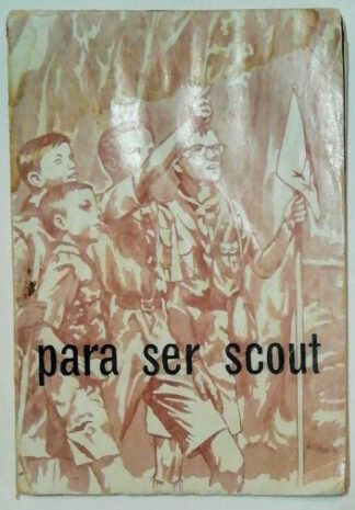 para ser scout – Manual del scout (Pfadfinder sein).