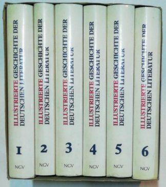 Illustrierte Geschichte der deutschen Literatur in sechs Bänden.