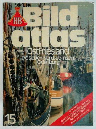 HB Bildatlas – Ostfriesland – Die sieben Nordsee-Inseln, Oldenburg.