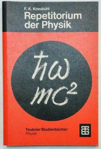 Repetitorium der Physik (Teubner Studienbücher Physik) (German Edition)