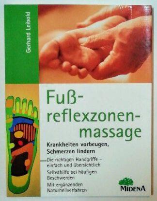 Fußreflexzonenmassage – Krankheiten vorbeugen, Schmerzen lindern.