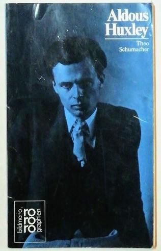 Aldous Huxley mit Selbstzeugnissen und Bilddokumenten