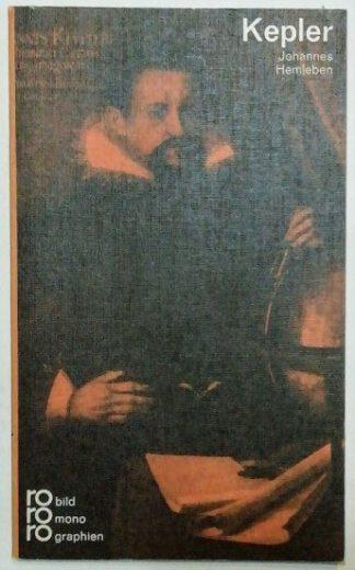 Johannes Kepler mit Selbstzeugnissen und Bilddokumenten.