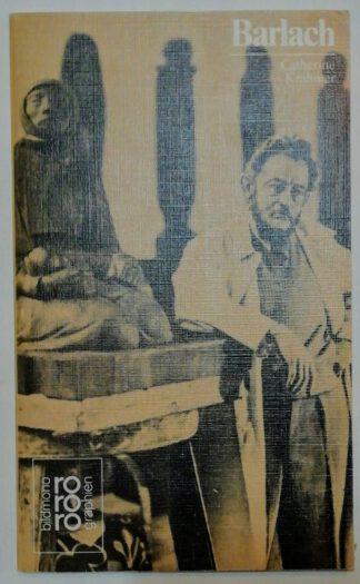Ernst Barlach mit Selbstzeugnissen und Bilddokumenten.