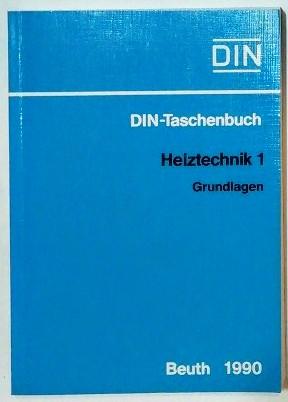DIN-Taschenbuch – Heiztechnik 1 – Grundlagen.