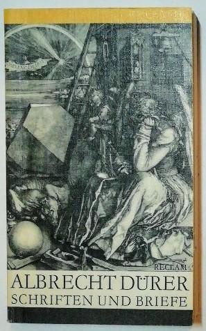 Albrecht Dürer – Schriften und Briefe.