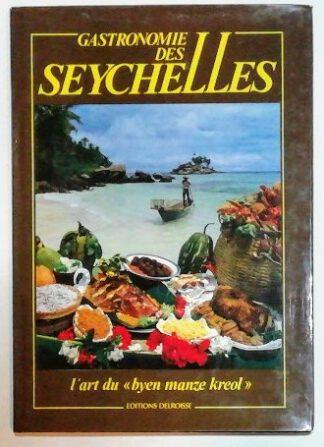 Gastronomie des Seychelles [frz.].