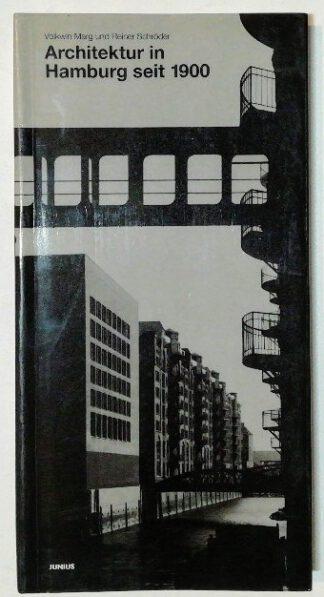 Architektur in Hamburg seit 1900 – 250 bemerkenswerte Bauten.