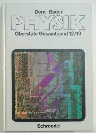 Physik  Oberstufe Gesamtband 12/13 – Serie A.