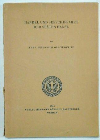 Handel und Seeschiffahrt der späten Hanse