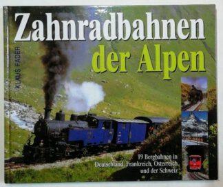 Zahnradbahnen der Alpen.