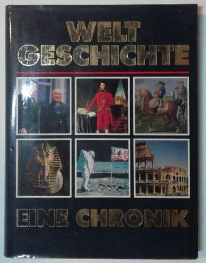 Weltgeschichte – Eine Chronik.