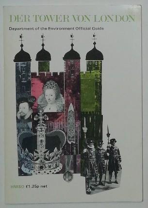 Der Tower von London [inkl. Faltplan].