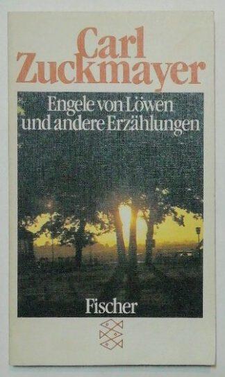 Engele von Löwen und andere Erzählungen.