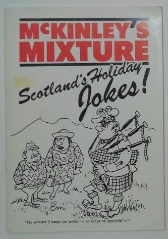 McKinley´s Mixture – Scotland´s Holiday Jokes.