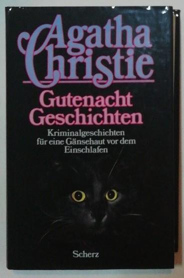 Gutenacht- Geschichten – Kriminalgeschichten für eine Gänsehaut vor dem Einschlafen.