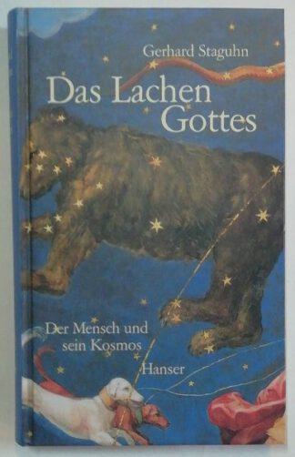 Das Lachen Gottes – Der Mensch und sein Kosmos.