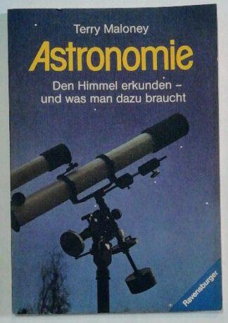 Astronomie: Den Himmel erkunden – und was man dazu braucht.
