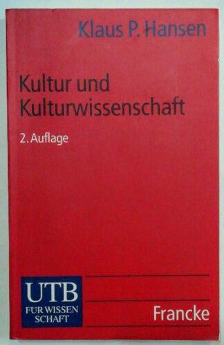 Kultur und Kulturwissenschaft.