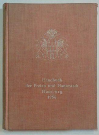 Handbuch der Freien und Hansestadt Hamburg 1956.