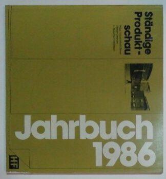 Haus Industrieform Essen – Jahrbuch 1986.
