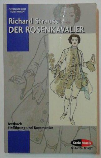 Der Rosenkavalier – Textbuch/Einführung/Kommentar.