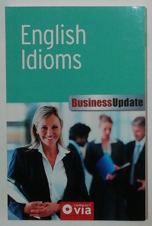 English Idioms – Business Update.
