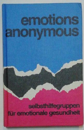 Emotions Anonymous – Selbsthilfegruppen für emotionale Gesundheit.